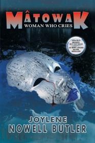 new-cover-for-matowak-woman-who-cries-joylene-nowell-butler