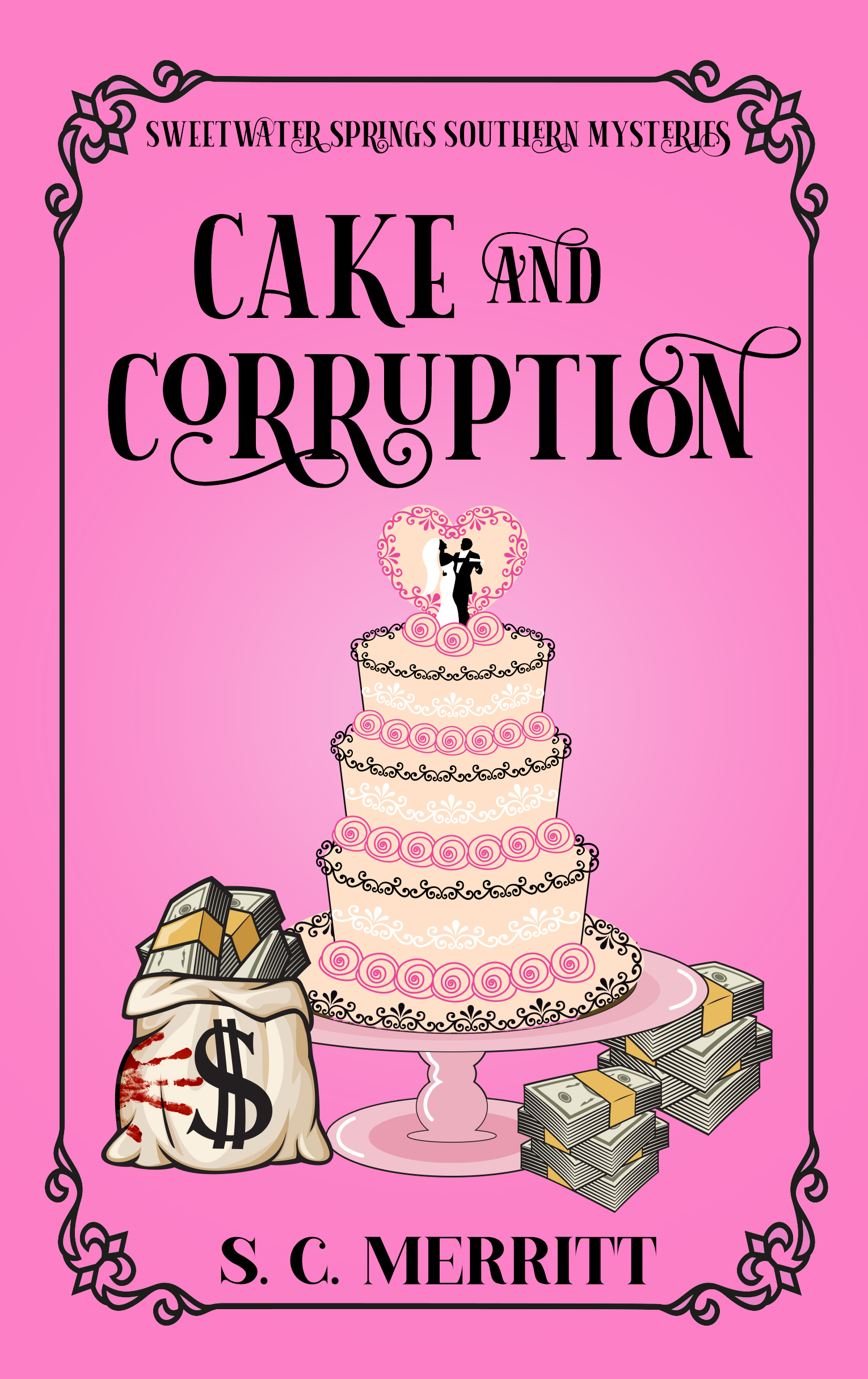 Cake and Corruption by SC Merritt - book cover